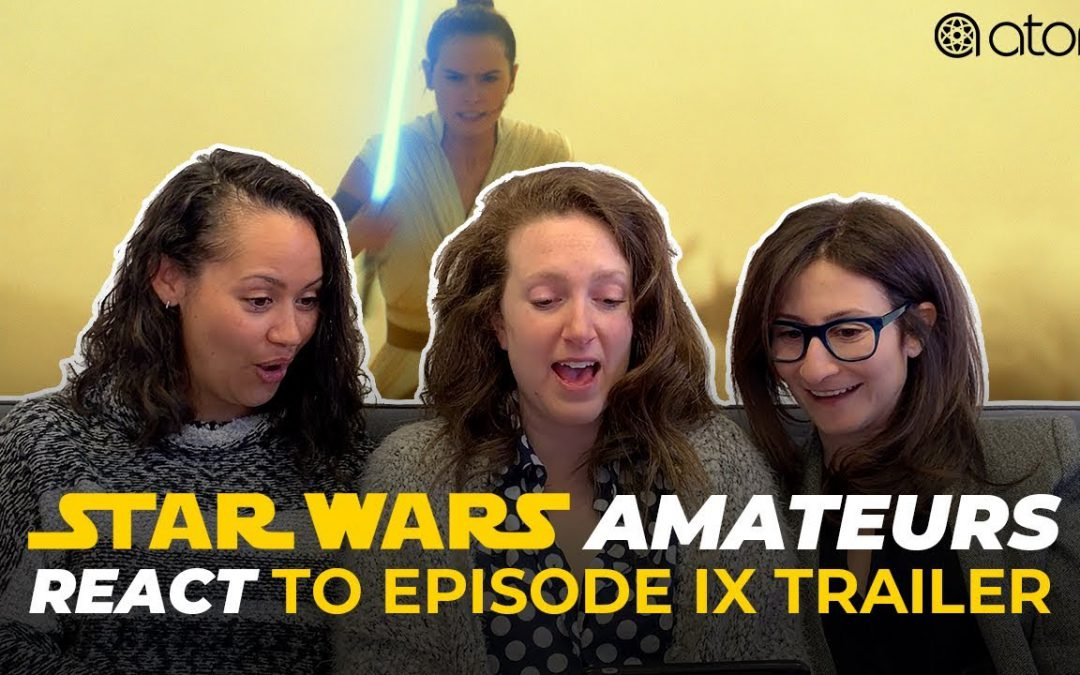 'Star Wars: The Rise Of Skywalker' Trailer Reaction From Star Wars Amateurs